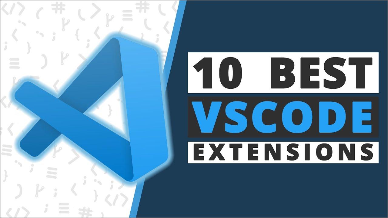 Top 10 VSCode Extensions 2020
