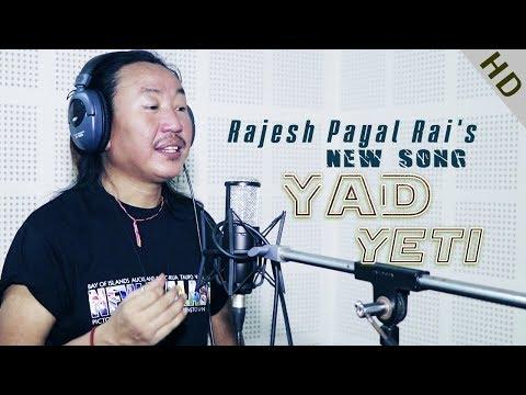 Yad Yeti || Rajesh Payal Rai | New Nepali Song (2018/2075)