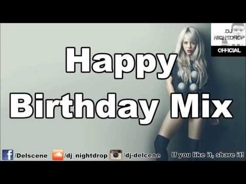Happy Birthday Mix 2016 | Hip Hop Black Electro RnB Trap & Twerk Club Mix 2016 | by DJ Nightdrop
