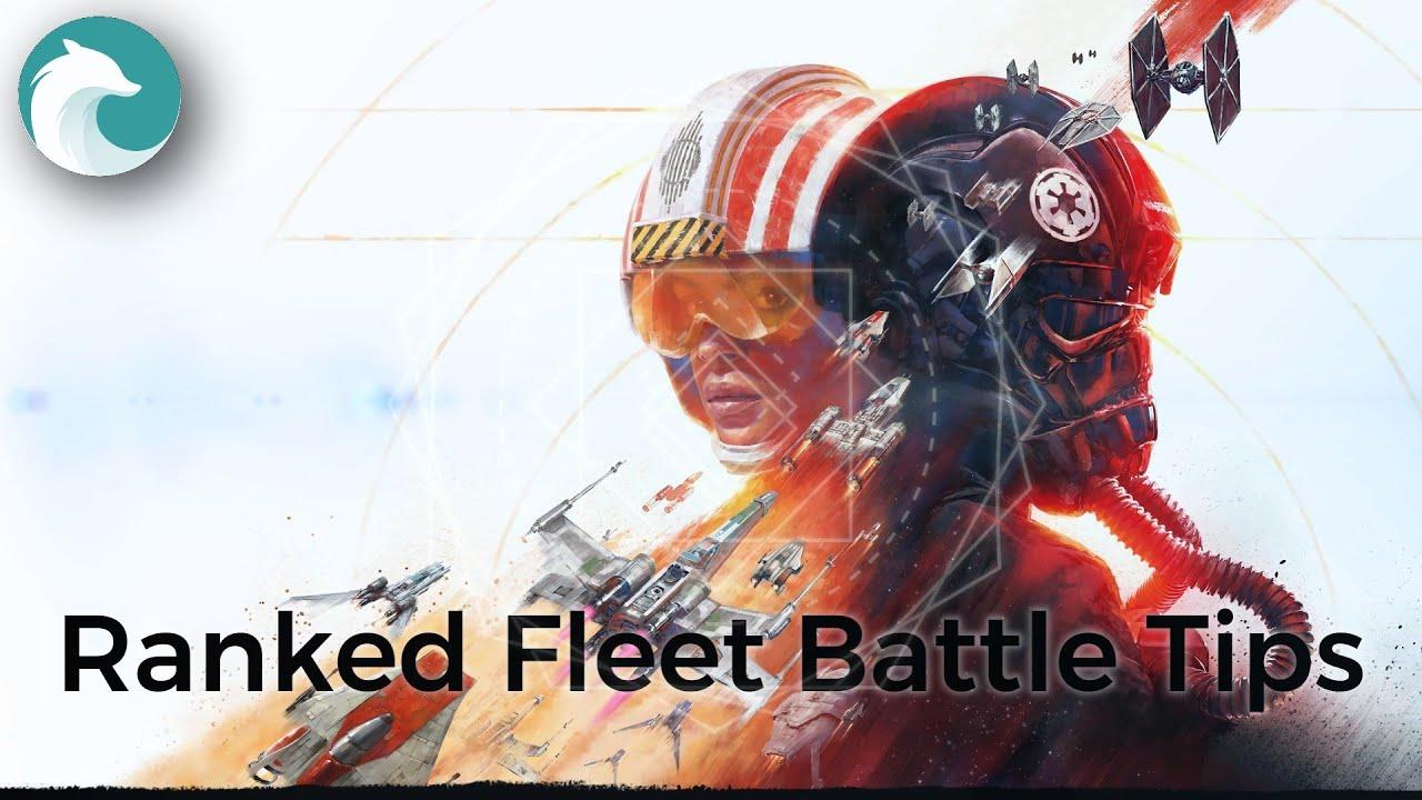 Star Wars Squadrons - Ranked Fleet Battle Tips