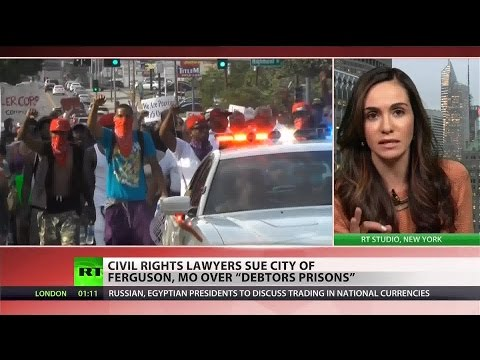"Ferguson ""debtors prisons"" targeting low-income African-Americans – civil rights lawyers"