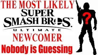 The Most Likely Super Smash Bros Ultimate Newcomer Nobody Is Guessing