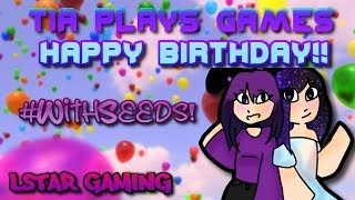Happy Birthday TiaPlaysGames!!