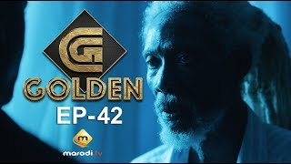 Série - GOLDEN - Episode 42 - VOSTFR