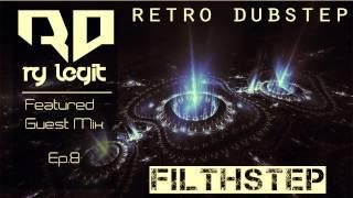 (Filthstep) Ry Legit Mix - Retro Dubstep
