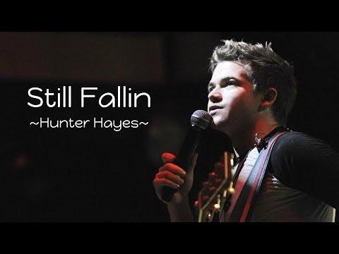 Still Fallin - Hunter Hayes Lyrics