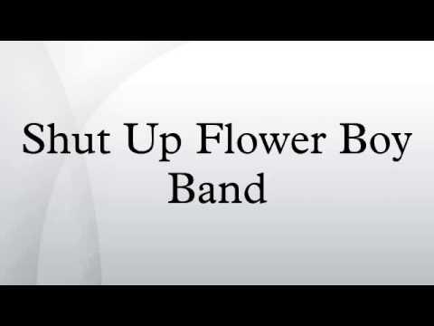 shut up flower boy band youtube. Black Bedroom Furniture Sets. Home Design Ideas