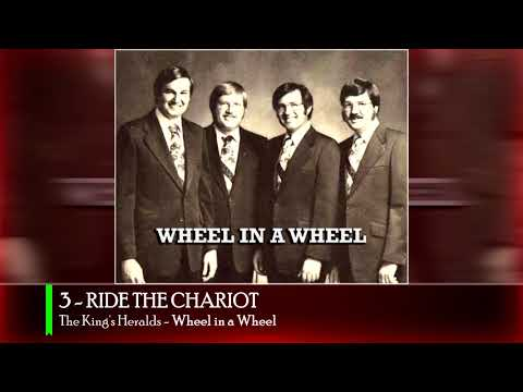 3 RIDE THE CHARIOT - The King's Heralds (Wheel in a Wheel)