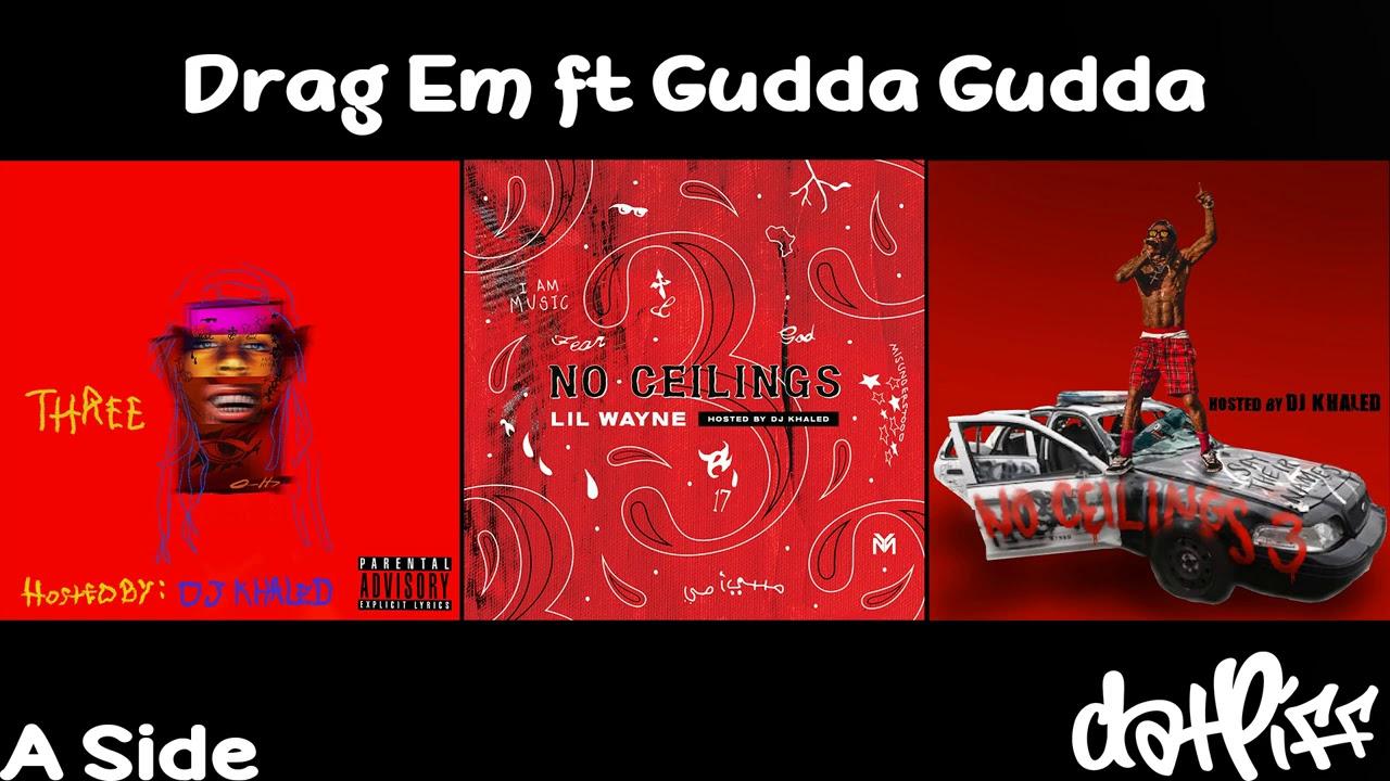 Lil Wayne - Drag Em feat. Gudda Gudda | No Ceilings 3 (Official Audio)