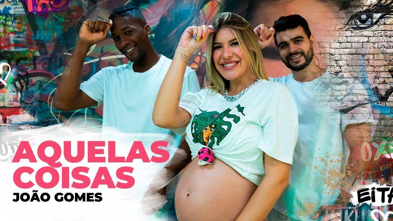 Aquelas Coisas - João Gomes   Coreografia - Lore Improta