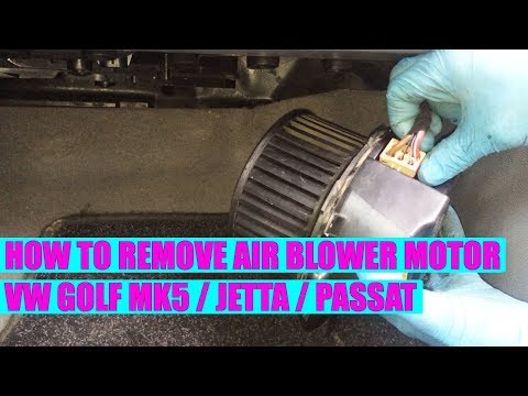 How to remove / replace VW Golf Mk5, Jetta, Passat AC air blower motor