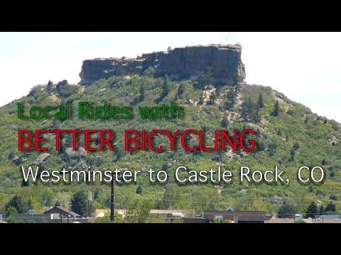 Bicycle from Westminster to Castle Rock CO with BETTER BICYCLING