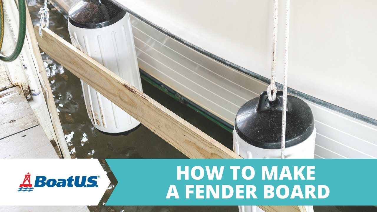 How To Make a Fender Board to Protect Your Boat | BoatUS