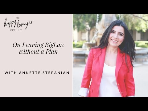 HLP003: On Leaving Big Law without a Plan with Annette Stepanian