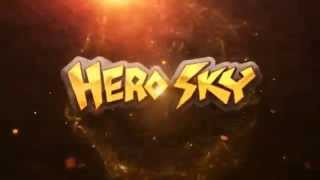 The Ultimate Hero Sky - Official Trailer for the Update
