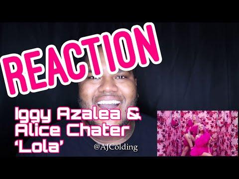 "Iggy Azalea & Alice Chater 'Lola"" REACTION"