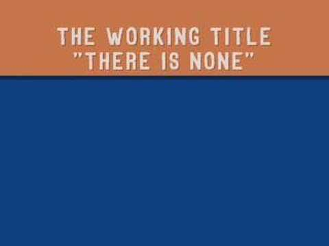 """The Working Title - """"there is none"""""""