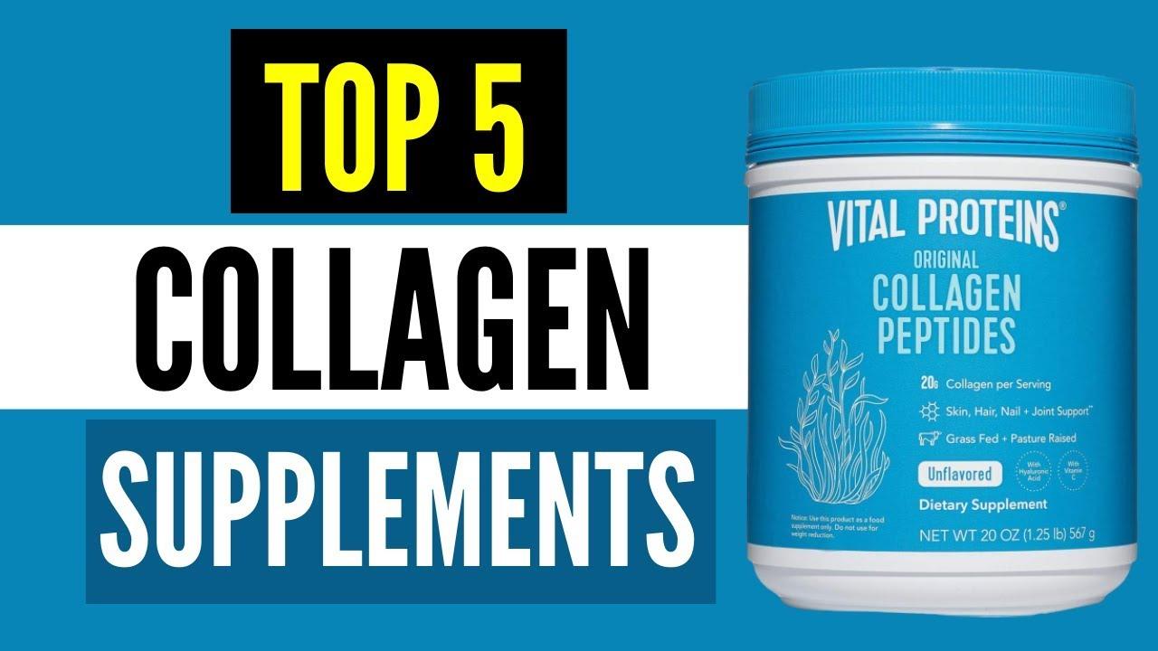 Best Collagen Peptides 2021 Top 5 Collagen Supplements Youtube