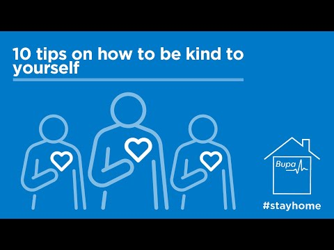 Bupa | 10 tips on being kind to yourself