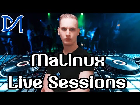 DJ Malinux Live Sessions #23 [EDM/House, Hardstyle and more]