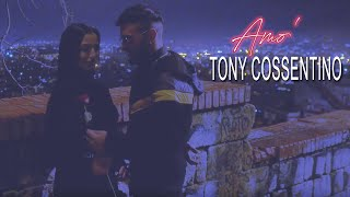Tony Cossentino - Amo' (Video Ufficiale 2020)