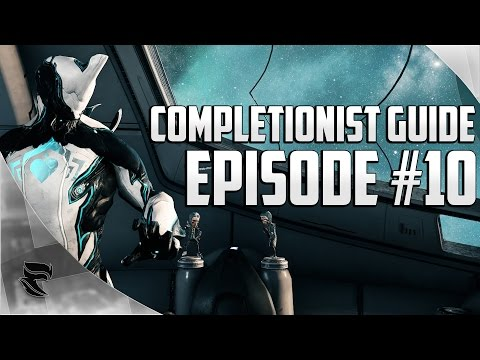 Warframe: The Completionist Guide Episode #10 | I GOT THE DREAD