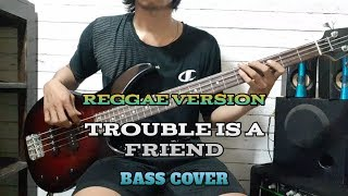 Basa COVER || LENKA - Trouble Is A Friend - Reggae Version