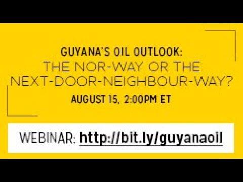 Guyana's Oil Outlook: The Nor-way or the next-door-neighbour-way?