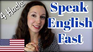 Learn English Fast: 4 Hacks to Native English