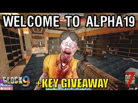 7 Days To Die - Welcome to Alpha 19 + Giveaway