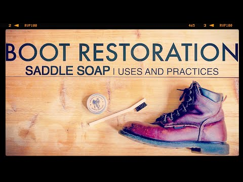 Boot Restoration  Saddle soap  Uses and Practices  The Boot Guy s