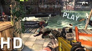 Modern Combat 5 BlackOut PC Windows 10 Gameplay 1# Prologo