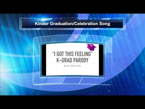 """Can't Stop the Feeling"" Kinder and Pre-K Graduation Parody"
