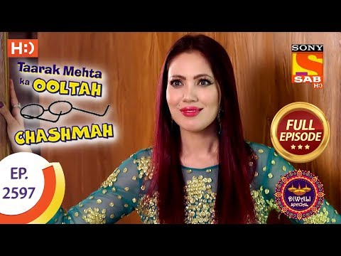 Taarak Mehta Ka Ooltah Chashmah - Ep 2597 - Full Episode - 8th November, 2018