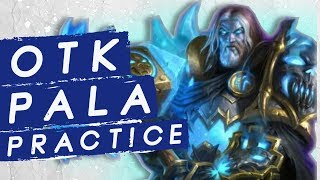 OTK PALA - Did the Student Become the Master? | Constructed | Hearthstone