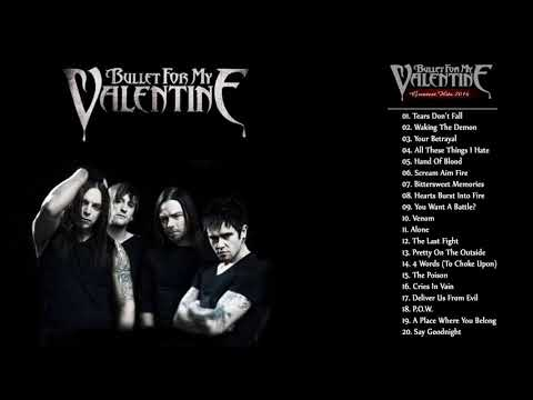 Bullet For My Valentine Greatest Hits Full Album 2020 Youtube