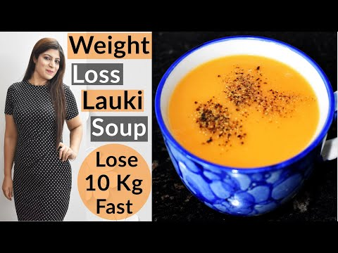 Weight Loss Lauki Soup | Weight Loss Soup | Dr.Shikha Singh | How To Lose Weight Fast In Hindi