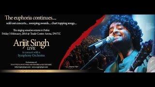 Arijit Singh Concert in Dubai Feb 5 2016 at the Dubai World Trade Center