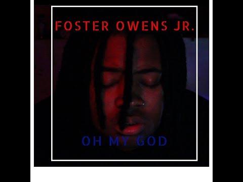 Foster Owens Jr. - Oh My God