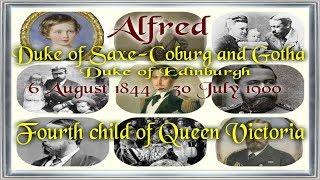 Alfred, Duke of Saxe Coburg and Gotha 1844–1900
