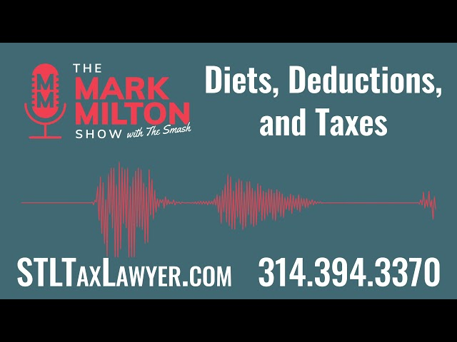 Ep. 47, Seg. 2: Diets, Deductions, and Taxes