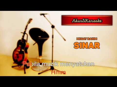 Megat Rahim - Sinar ( Karaoke Versi Akustik )
