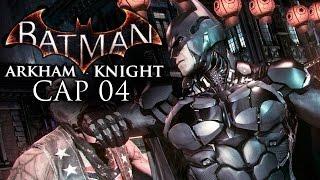 Batman Arkham Knight Pt 4 (Rescatando Trabajadores)