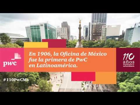110 años de PwC en México - Apuntes de Negocios
