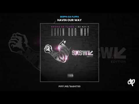 Skippa Da Flippa - 10 Toes [Havin Our Way]