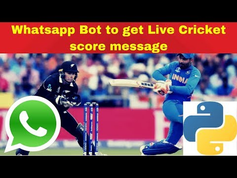 Building a Whatsapp Bot to get Live Cricket Score Updates in