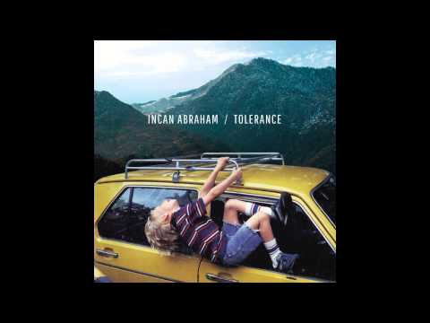 Incan Abraham - Tolerance