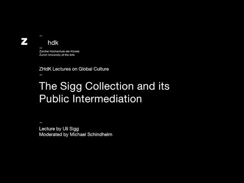 ZHdK Lectures on Global Culture mit Uli Sigg: The Sigg Collection and its Public Intermediation