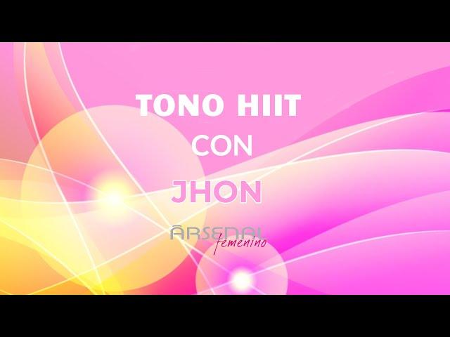 Tono Hiit con Jhon
