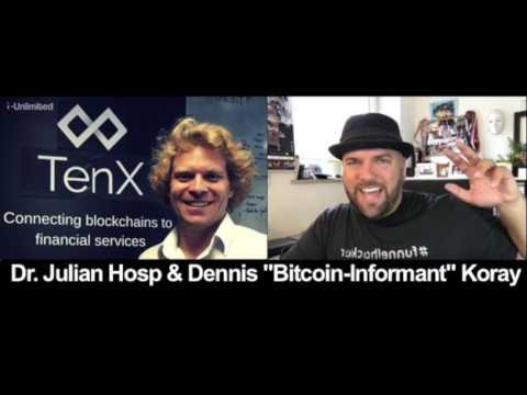 #151  Dr. Julian Hosp von TenX Interviewt den Bitcoin Informant